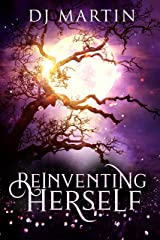 Reinventing Herself: A Paranormal Women's Fiction Novel Kindle Edition