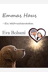 Emmas Haus – Ein Weihnachtsmärchen Kindle Ausgabe