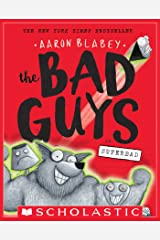 The Bad Guys in Superbad (The Bad Guys #8) Kindle Edition