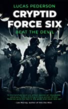 Cryptid Force Six: Beat The Devil