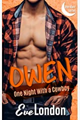 Owen: One Night with a Cowboy Kindle Edition