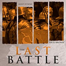 Agent of Rome: The Last Battle