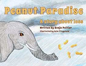 Peanut Paradise: A story about loss
