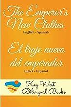 The Emperor's New Clothes - El traje nuevo del emperador (Key West Bilingual Fairy Tales Book 15)