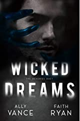Wicked Dreams (The Reveries Duet Book 1) Kindle Edition