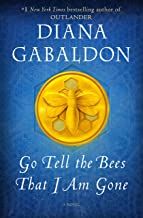 Go Tell the Bees That I Am Gone: A Novel (Outlander)