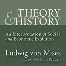 mises theory and history