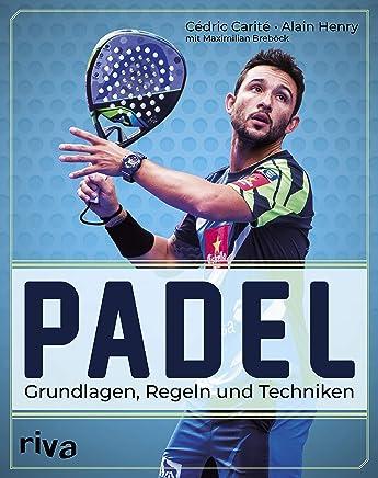 Amazon.com: Padel: Grundlagen, Regeln und Techniken (German ...