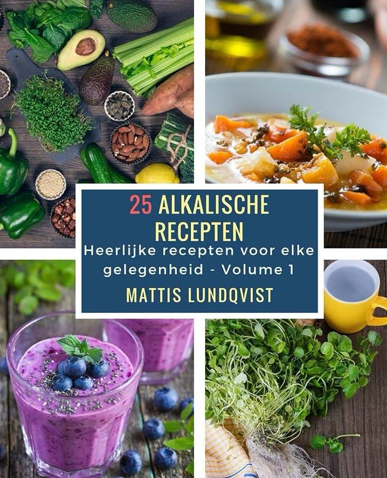 25 alkalische recepten: Heerlijke recepten voor elke gelegenheid (Dutch Edition)