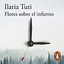 Flores sobre el infierno [Flowers on Hell]