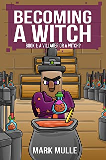 Becoming a Witch (Book 1): A Villager or a Witch? (An