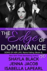 The Edge of Dominance (The Doms of Her Life Book 4) Kindle Edition