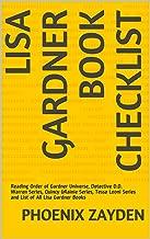 Lisa Gardner Book Checklist: Reading Order of Gardner Universe, Detective D.D. Warren Series, Quincy &Rainie Series, Tessa Leoni Series and List of All Lisa Gardner Books