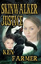 SKINWALKER JUSTICE (SILKE JUSTICE Book 5)