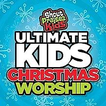 Ultimate Kids Christmas Worship