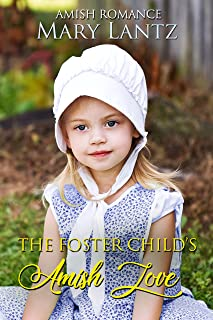 The Foster Child's Amish Love