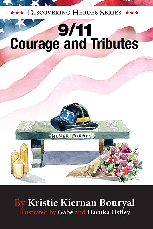 9/11 Courage and Tributes (Discovering Heroes? Series Book 3) (English Edition)
