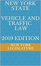NEW YORK STATE  VEHICLE AND TRAFFIC LAW  2019 EDITION