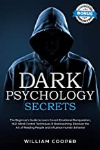 Dark Psychology Secrets The Beginner s Guide to Learn Covert Emotional Manipulation NLP Mind Control Techniques Brainwashing Discover the Art of the Score Emotional Intelligence Book 2