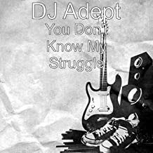 Best you don t know my struggle Reviews