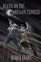 Death on the Arkham Express (The Arkham Detective Book 5) Kindle Edition