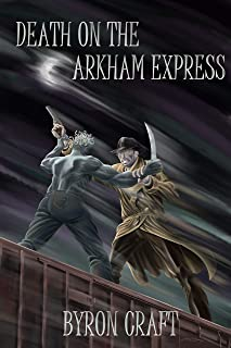 Death on the Arkham Express (The Arkham Detective Book 5)