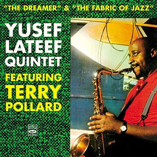 Yusef Lateef Quintet. The Dreamer / The Fabric of Jazz de Yusef Lateef en Amazon Music - Amazon.es