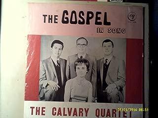 THE GOSPEL IN SONG vinyl record THE CALVARY QUARTET rare album LP