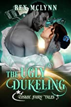 The Ugly Dukeling: Cosmic Fairy Tales