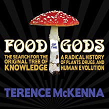 Download Food of the Gods: The Search for the Original Tree of Knowledge : A Radical History of Plants, Drugs, and Human Evolution PDF