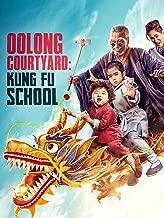 Oolong Courtyard Kung Fu School