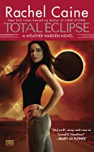 Total Eclipse: A Weather Warden Novel