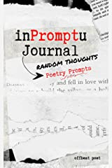 InPromptU Journal: Random Thoughts Poetry Prompts Kindle Edition