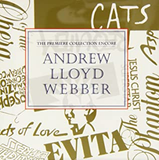 Andrew Lloyd Webber- The Premiere Collection Encore