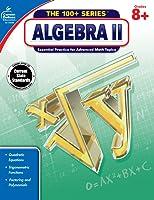 Carson Dellosa, The 100+ Series Algebra II Workbook, Grades 8–10, Printable