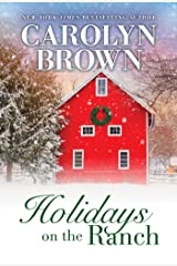 Holidays on the Ranch: Lively Southern Contemporary Holiday Romance Kindle Edition