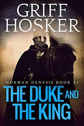The Duke and the King (Norman Genesis Book 11)