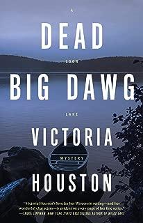 Dead Big Dawg (19) (A Loon Lake Mystery)