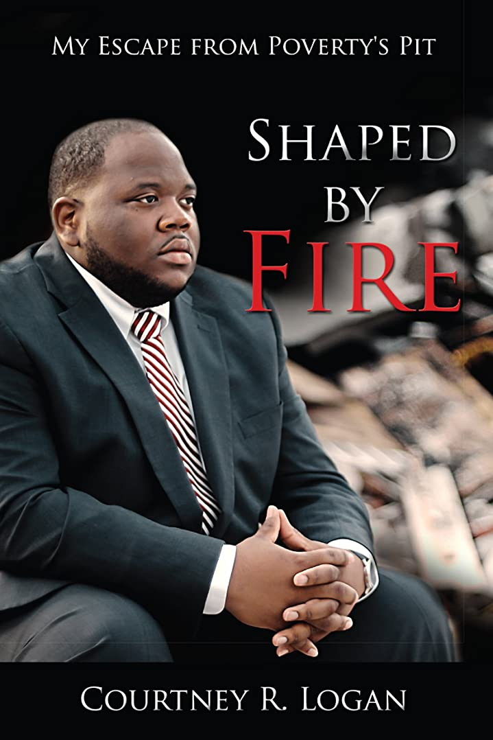 不機嫌そうなつかいます別々にShaped by Fire: My Escape from Poverty's Pit (English Edition)