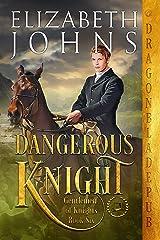 Dangerous Knight (Gentlemen of Knights Book 6) Kindle Edition
