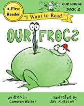 Our Frogs: Our House Book 2