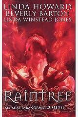 Raintree: Raintree: Inferno / Raintree: Haunted / Raintree: Sanctuary (Mills & Boon Special Releases) ペーパーバック