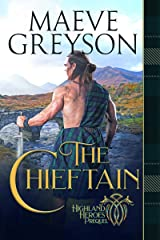 The Chieftain: Highland Heroes Prequel (A Highlander's Heart and Soul Novel Book 1) Kindle Edition