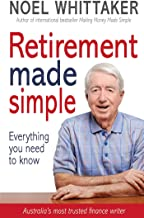 Retirement Made Simple: Everything you need to know about planning for a happy retirement