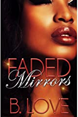 Faded Mirrors: The Full Series Kindle Edition