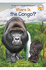 Where Is the Congo? (Where Is?) Kindle Edition