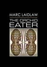 the orchid eater