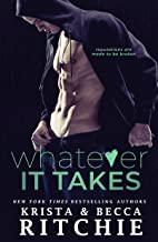 Whatever It Takes (Bad Reputation Duet Book 1)