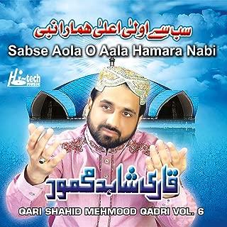 Sabse Aola O Aala Hamara Nabi, Vol. 6 - Islamic Naats