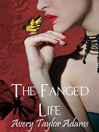 The Fanged Life (The Butterfly Cake Series Book 1)